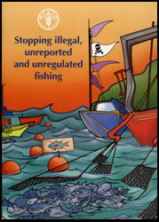 IUU fishing is illegal, unreported, and unregulated fishing. (FAO)