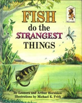 fish do the strangest things